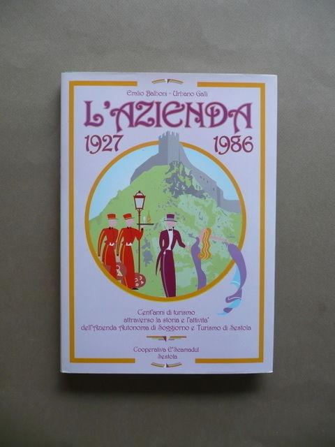 Azienda 1927 1986 Soggiorno Sestola Modena Balboni Galli Turismo Montagna  1996